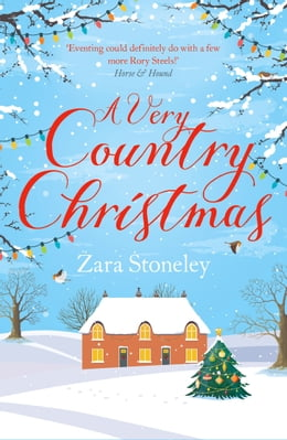Book A Very Country Christmas: A Free Christmas Short Story (The Tippermere Series) by Zara Stoneley
