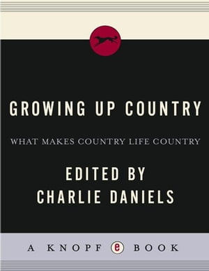 Growing Up Country What Makes Country Life Country