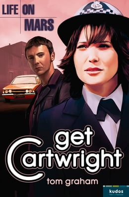 Book Life on Mars: Get Cartwright by Tom Graham