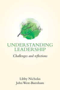 Understanding Leadership: Challenges and Reflections