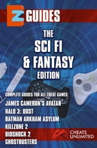 The Sci Fi and fantasy Edition: Avatar halo 3 batman arkham asylum killzone 2 by The Sci FI Adn Fantasy Cheat Mistress
