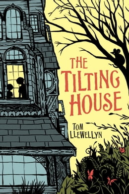 Book The Tilting House by Tom Llewellyn