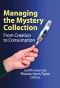 Managing the Mystery Collection 24c27fd8-ea40-452f-b773-0d8d83c24752