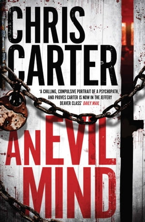 An Evil Mind A brilliant serial killer thriller,  featuring the unstoppable Robert Hunter