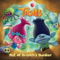 Out of Branch's Bunker (DreamWorks Trolls) d2430270-9794-41ab-a58c-e93450404899