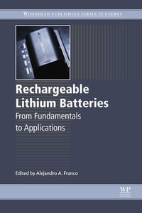 Rechargeable Lithium Batteries: From Fundamentals to Applications