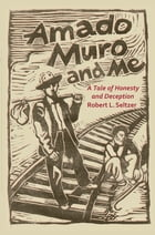 Amado Muro and Me Cover Image