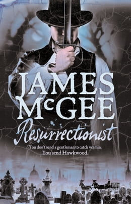 Book Resurrectionist by James McGee
