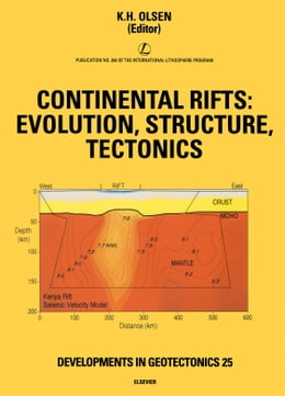 Book Continental Rifts: Evolution, Structure, Tectonics by Olsen, K.H.