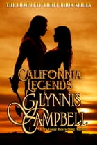 California Legends: The Boxed Set by Glynnis Campbell