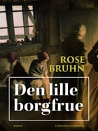 Den lille borgfrue by Rose Bruhn
