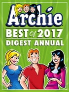 Archie: Best of 2017 Digest Annual by Archie Superstars
