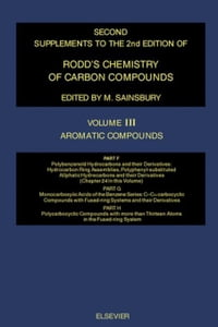 Aromatic Compounds: Polybenzenoid Hydrocarbons and Their Derivatives: Hydrocarbon Ring Assemblies…