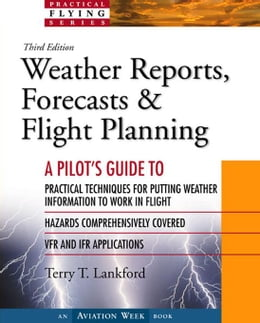 Book Weather Reports, Forecasts & Flight Planning by Lankford, Terry