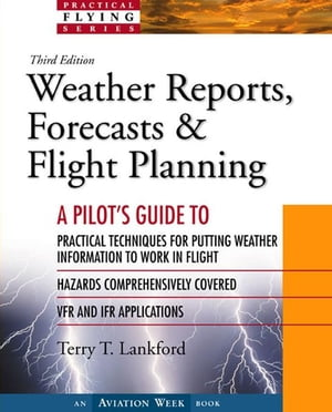 Weather Reports,  Forecasts & Flight Planning