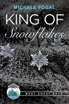 King of Snowflakes by Michele Fogal