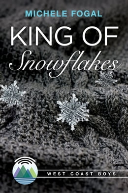 Book King of Snowflakes by Michele Fogal