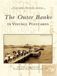 Outer Banks in Vintage Postcards, The