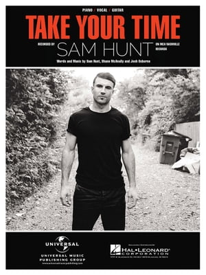 Take Your Time Sheet Music by Sam Hunt