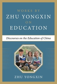 Discourses on the Education of China