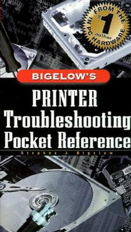Book Printer Troubleshooting Pocket Reference by Bigelow, Stephen