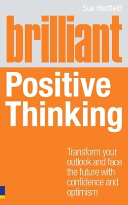 Book Brilliant Positive Thinking by Sue Hadfield