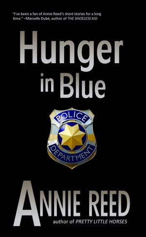 Hunger in Blue by Annie Reed