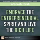Embrace the Entrepreneurial Spirit and Live the Rich Life by Farnoosh Torabi