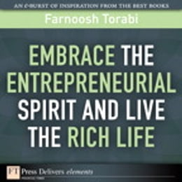 Book Embrace the Entrepreneurial Spirit and Live the Rich Life by Farnoosh Torabi