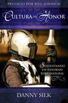 Cultura de Honor (Spanish Edition) by Danny Silk