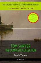 Tom Sawyer Collection - All Four Books [Free Audiobooks Includes 'Adventures of Tom Sawyer,' 'Huckleberry Finn', 'Tom Sawyer Abroad' and 'Tom Sawyer,  by Mark Twain