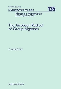 Book The Jacobson Radical of Group Algebras by Karpilovsky, G.