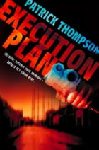 Execution Plan by Patrick Thompson