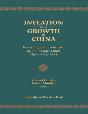 Inflation and Growth in China