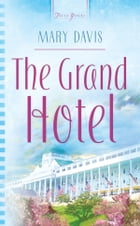 The Grand Hotel by Mary Davis