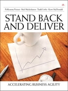 Stand Back and Deliver: Accelerating Business Transformation