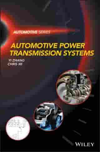 Automotive Power Transmission Systems by Yi Zhang