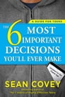 The 6 Most Important Decisions You'll Ever Make Cover Image