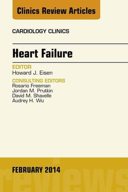 Book Heart Failure, An Issue of Cardiology Clinics, by Howard J Eisen