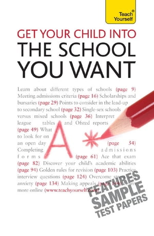 Get Your Child into the School You Want: Teach Yourself