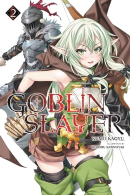 Book Goblin Slayer, Vol. 2 (light novel) by Kumo Kagyu