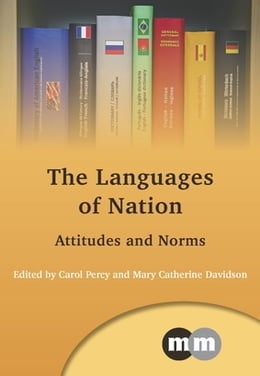 Book The Languages of Nation: Attitudes and Norms by Prof. Carol Percy