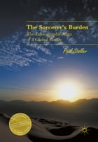 The Sorcerer's Burden: The Ethnographic Saga of a Global Family by Paul Stoller