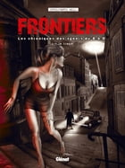 Frontiers tome 1 by Christophe Wild