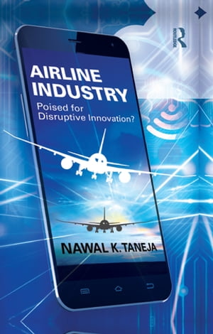 Airline Industry Poised for Disruptive Innovation?