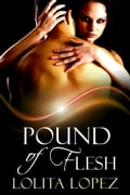 Pound of Flesh ff2b01f4-919b-4acf-b564-b0ff4729860b