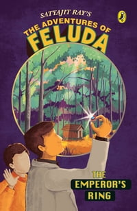 The Emperor's Ring: The Adventures of Feluda