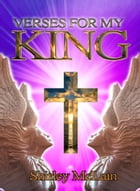 Verses For My King by Shirley McLain