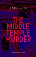 9788026877080 - J.S. Fletcher: THE MIDDLE TEMPLE MURDER (British Mystery Classic) - Kniha