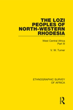 The Lozi Peoples of North-Western Rhodesia West Central Africa Part III
